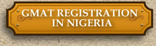 GMAT Registration in Nigeria