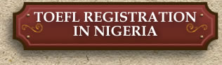 TOEFL Registration in Nigeria